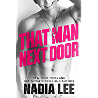 That Man Next Door: A Standalone Virgin & Lawyer Romantic Comedy
