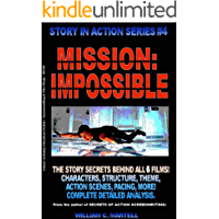 The Mission Impossible Movies (Story In Action Book 4)