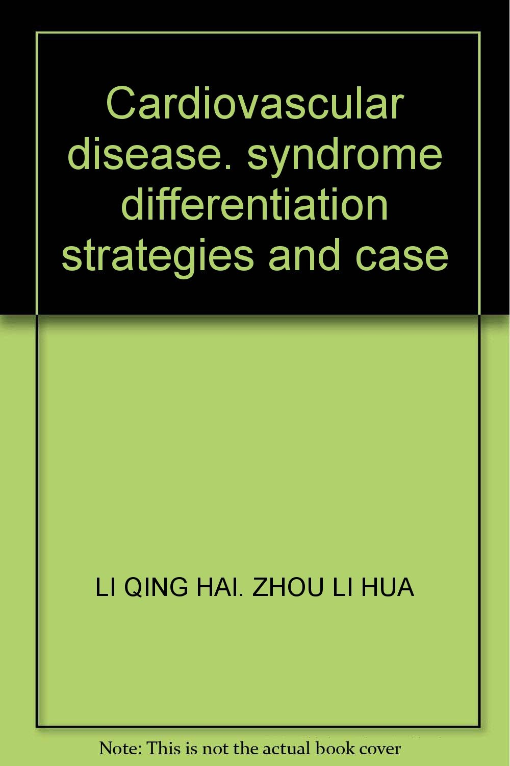 Cardiovascular disease. syndrome differentiation strategies and case pdf