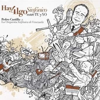 Mi Amplificador by Pedro Castillo y la Orquesta Sinfónica de ...