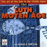 L'art Du Luth Au Moyen Age
