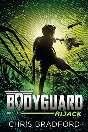 Bodyguard: Hijack by [Bradford, Chris]