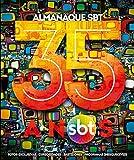 img - for Almanaque SBT 35 Anos (Em Portugues do Brasil) book / textbook / text book