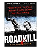 Roadkill by Video Service Corp