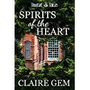 Spirits of the Heart (Haunted Voices Book 2)