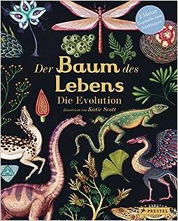 Der Baum Des Lebens Die Evolution Amazon De Katie Scott Bücher