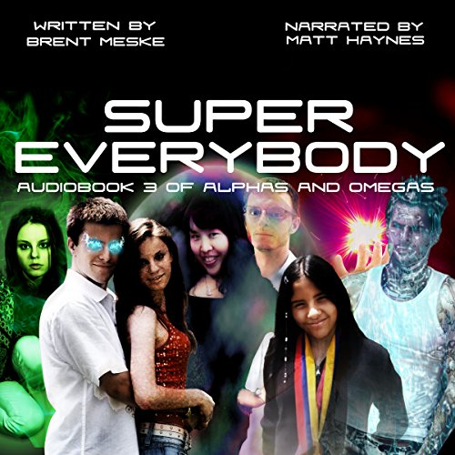 Super Everybody: Alphas and Omegas, Book 3