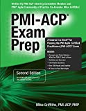 img - for PMI-ACP Exam Prep, Second Edition: A Course in a Book for Passing the PMI Agile Certified Practitioner (PMI-ACP) Exam book / textbook / text book