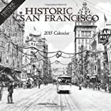 2015 ca calendar - Historic San Francisco 2015 Calendar