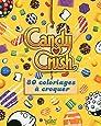 Candy Crush - Le livre de coloriage
