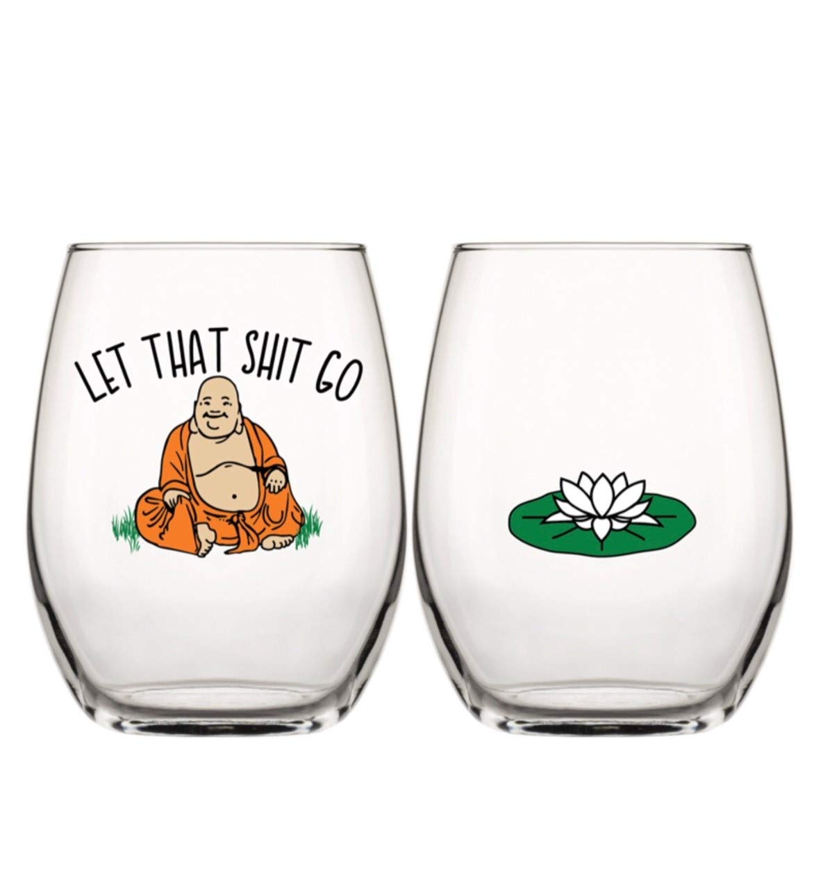 Drinking Divas 'Let That Shit Go' Buddha Wine Glass - Stemless Wine Tumbler | Funny Gifts with Sayings for Women | For A Yoga Teacher, Best Friend, Mom, Sister, Birthday or Bachelorette Party