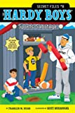 Sports Sabotage (Hardy Boys: The Secret Files)