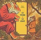 """Afficher """"Tigre et le Chat (Le)"""""""