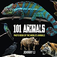 101 Animals: Photo Book of the World's Animals Front Cover