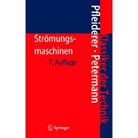 Strömungsmaschinen (Klassiker der Technik) (German Edition)