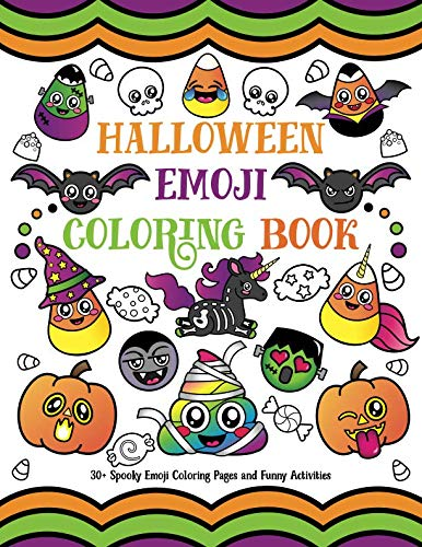 Halloween Emoji Coloring Book: 30+ Spooky Emoji Coloring Pages and Funny Activities