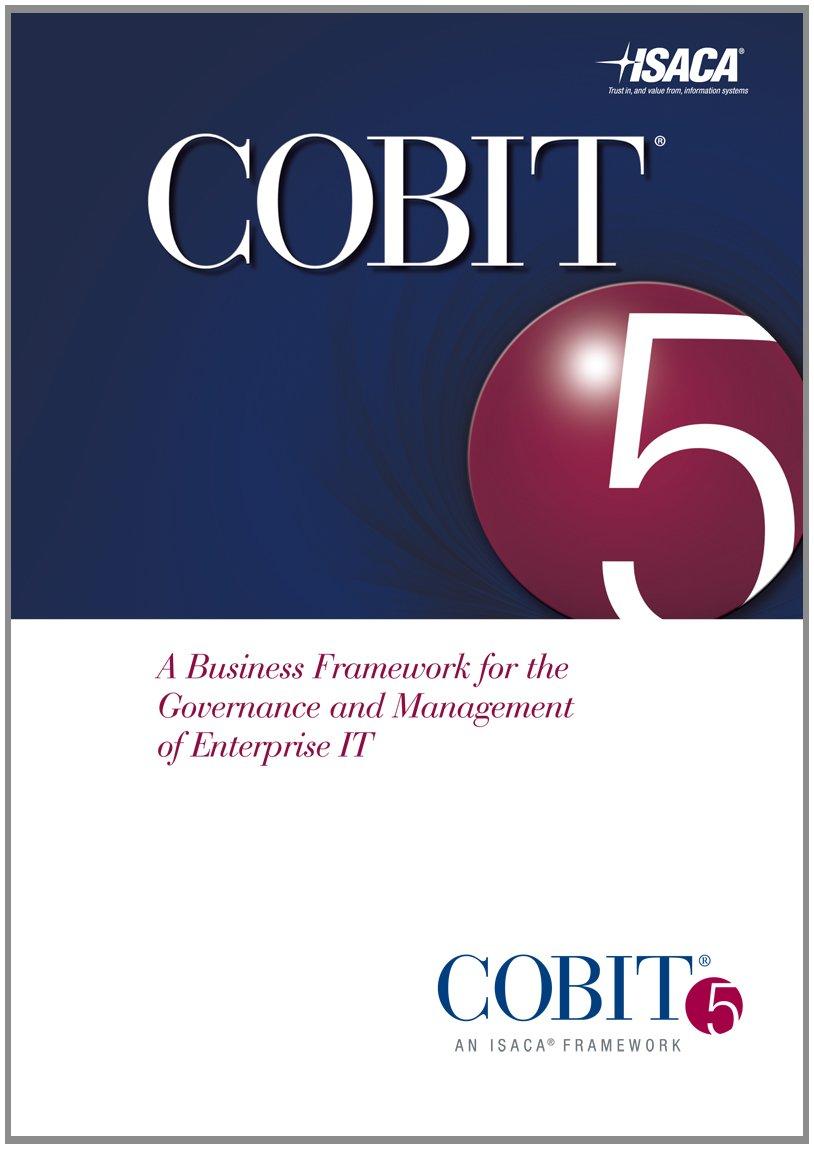 Cobit 5 Framework Isaca 9781604202373 Amazon Books