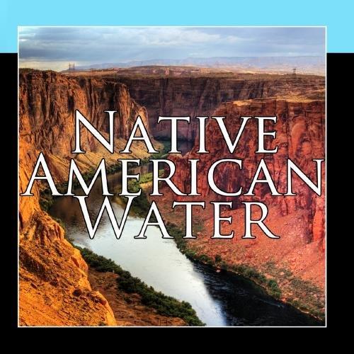 - Native American Sacred Waters