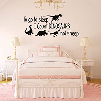 Amazon.com : To Go To Sleep I Count Dinosaurs Not Sheep Vinyl Wall Decals  Kids Room Bedroom Nursery Quote Cartoon Wall Art Home Decor Stickers : Baby