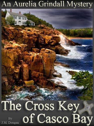 The Cross Key of Casco Bay (Adventures of Aurelia Grindall Book 1) (English Edition)