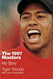 img - for The 1997 Masters: My Story book / textbook / text book