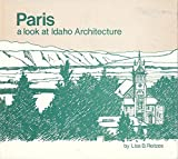 img - for Paris: A Look at Idaho Architecture book / textbook / text book