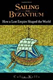 Sailing from Byzantium, Colin Wells, 0553803816