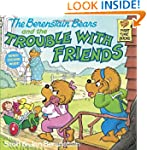 The Berenstain Bears and the Trouble...