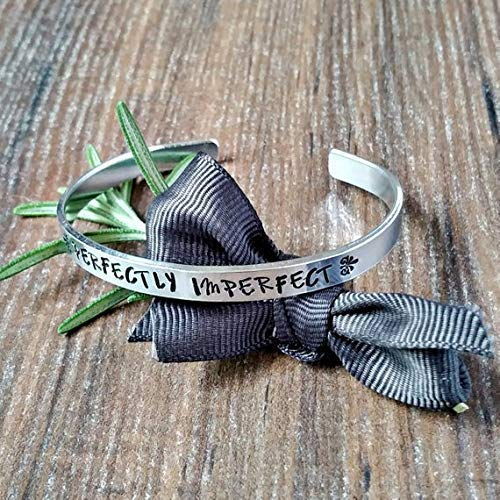Perfectly Imperfect Hand Stamped Cuff Bracelet Cute Friend Daughter Gifts