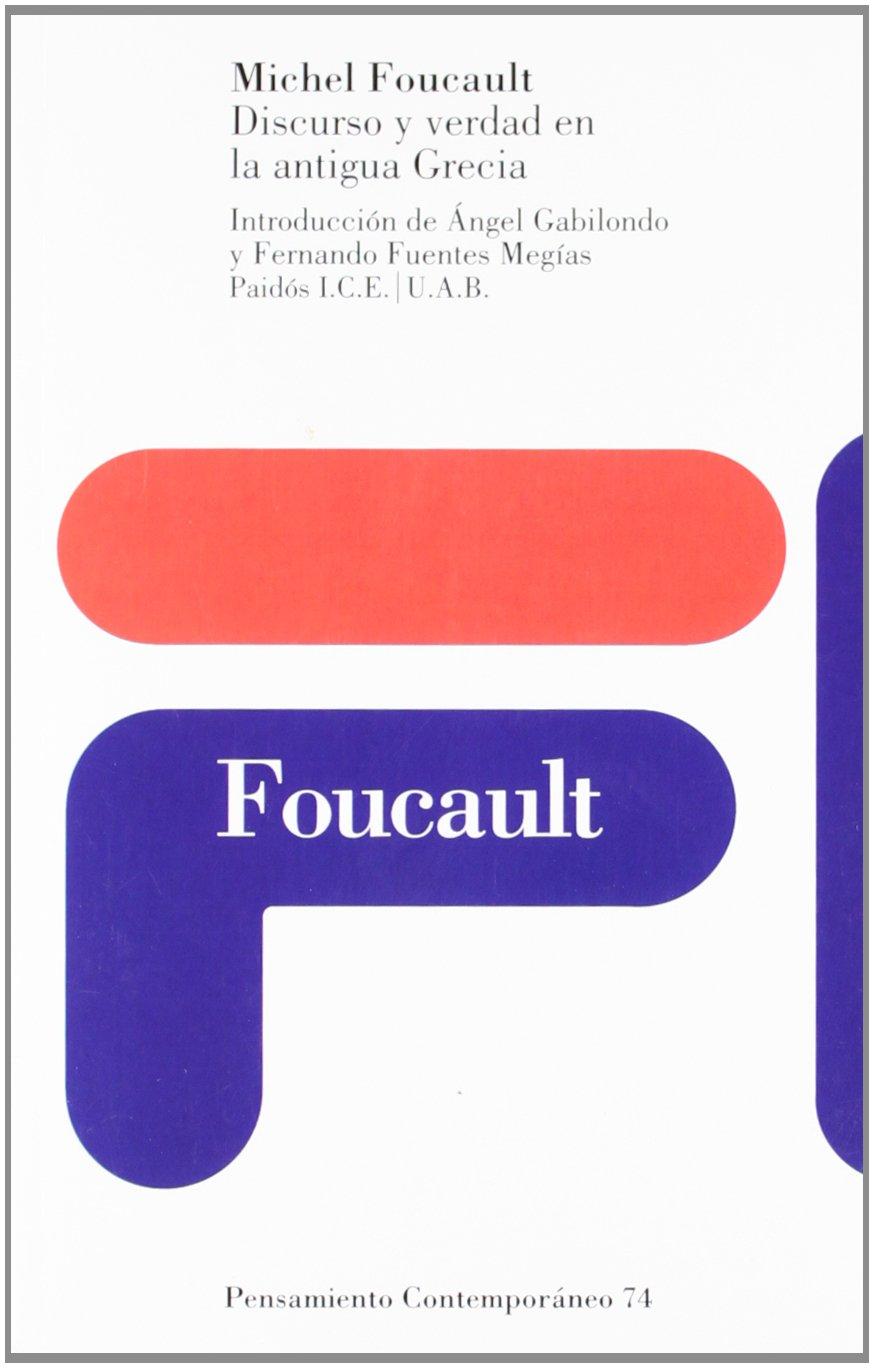 Discurso Y Verdad En LA Antigua Grecia/Speech and Truth in Old Greece (Spanish Edition): Michel Focault: 9788449315411: Amazon.com: Books