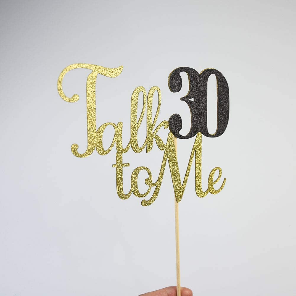 Dirty Thirty Cake Toppers Talk 30 to Me Cake Topper for 30th Anniversary Wedding Birthday Party Decorations Gold Glitter