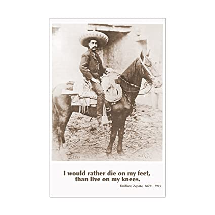 Amazon CafePress Emiliano Zapata Quote On Horseback Poster Beauteous Emiliano Zapata Quotes
