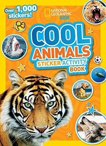 National Geographic Kids Cool Animals Sticker Activity Book: Over 1,000 -