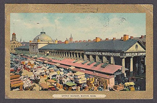 - Agricultural Warehouse Ames Plow Company Quincy Market Boston MA postcard 1911