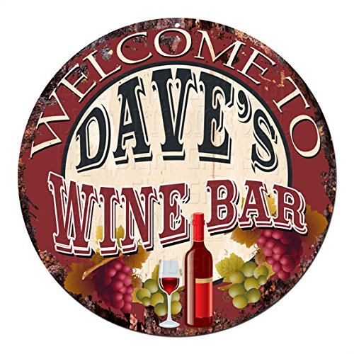 Welcome the DAVE'S WINE BAR Chic Tin Sign Rustic Shabby
