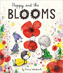 Poppy and the Blooms: Amazon co uk: Fiona Woodcock: 9781471147777: Books