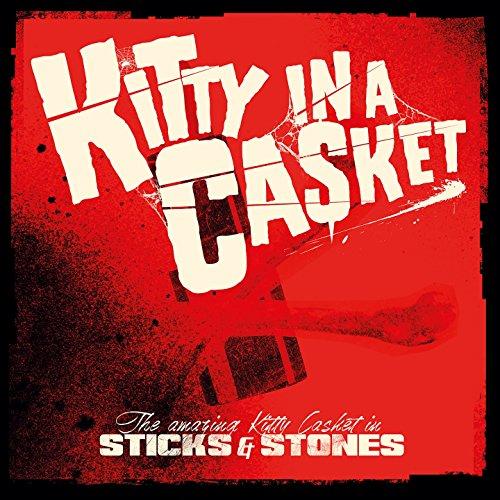 Sticks & Stones (Kitty Casket)