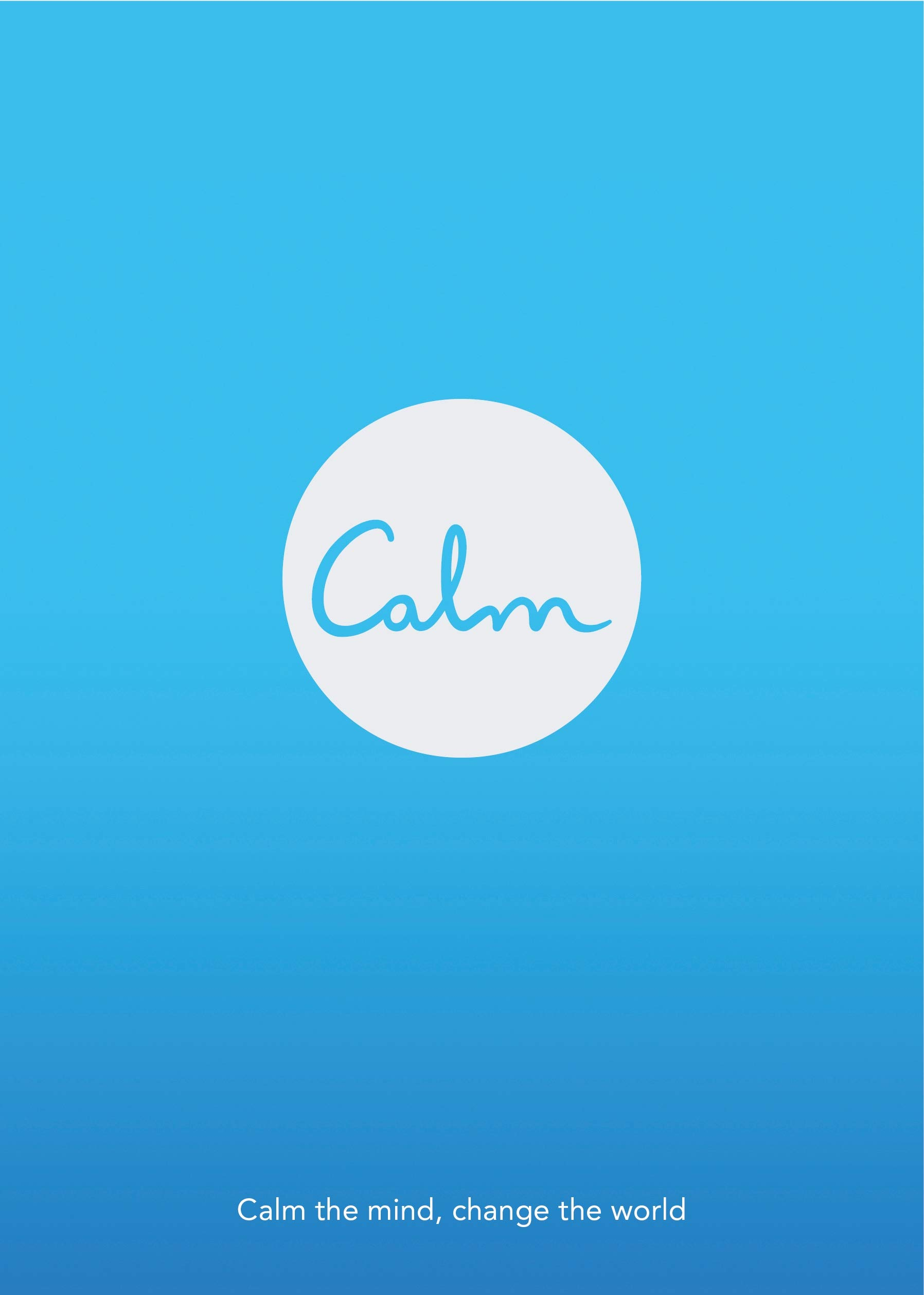 Download Calm: Calm the Mind. Change the World ebook