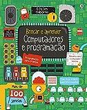 Computadores e Programação. Brincar e Aprender