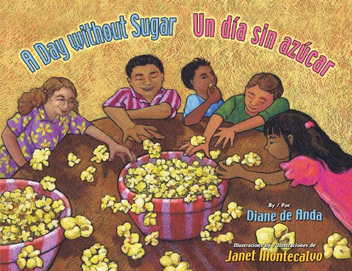 A Day Without Sugar / Un Dia Sin Azucar (English and Spanish Edition) (Spanish) Hardcover – May 31, 2012
