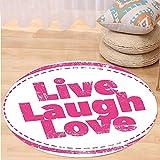 VROSELV Custom carpetLive Laugh Love Decor Motivational Lifestyle Stamp Cute Retro Art Illustration for Bedroom Living Room Dorm Hot Pink White Round 72 inches