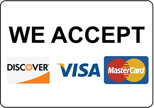 Discover, Visa, MasterCard 8x2 inch Plastic We Accept Made in USA Sign