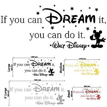If You Can Dream It You Can Do It Walt Disney Wall Sticker