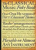 The Classical Music Fake Book (Fake Books)
