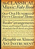 The Classical Music Fake Book, Music Sales Corporation Staff, 0711944261