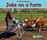 img - for Jobs on a Farm (World of Farming) book / textbook / text book
