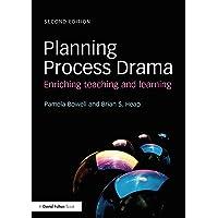 Planning Process Drama: Enriching teaching and learning