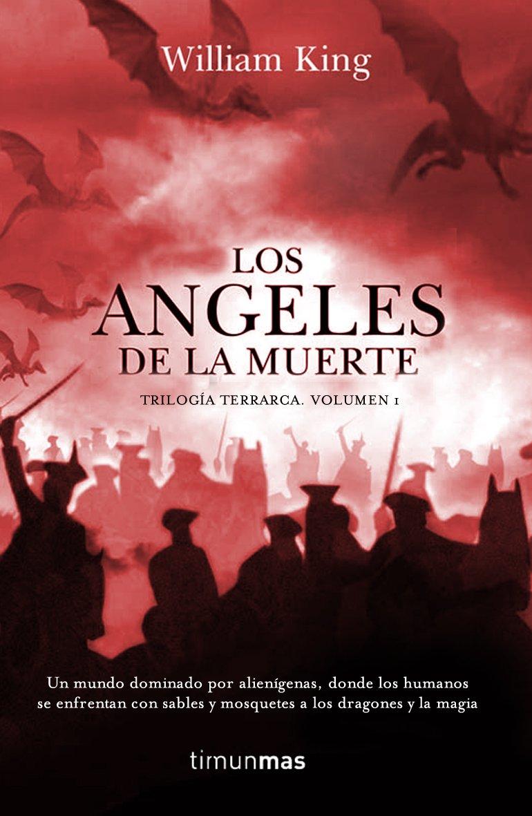 Los ángeles de la Muerte (Fantasía Épica): Amazon.es: William King: Libros