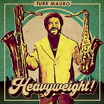 「TURK MAURO / HEAVYWEIGHT!」の画像検索結果