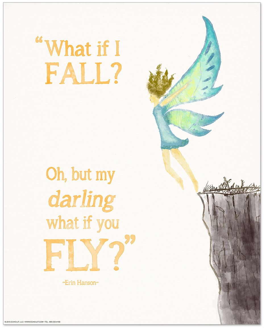 ECHO-LIT Oh, But Darling, What if You Fly? Children's Literature Inspirational Quote Poster for Home, Classroom or Library